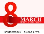 8 march   women's day. happy... | Shutterstock .eps vector #582651796
