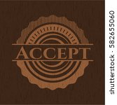 accept badge with wood... | Shutterstock .eps vector #582655060