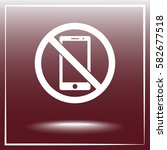 no phone sign icon  vector... | Shutterstock .eps vector #582677518