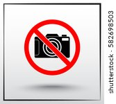 no photographing sign icon ... | Shutterstock .eps vector #582698503