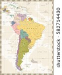 old color map of south america... | Shutterstock .eps vector #582714430