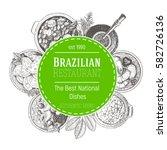 brazilian cuisine vector... | Shutterstock .eps vector #582726136