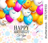 happy birthday greeting card.... | Shutterstock .eps vector #582729553