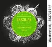 brazilian cuisine vector... | Shutterstock .eps vector #582739849