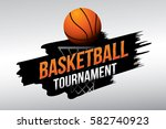 basketball tournament. vector...   Shutterstock .eps vector #582740923