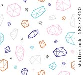 crystals and diamonds seamless... | Shutterstock .eps vector #582772450