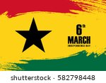 independence day of ghana 6th... | Shutterstock .eps vector #582798448