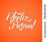 happy easter spanish... | Shutterstock .eps vector #582826030