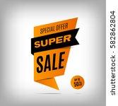 super sale banner design....   Shutterstock .eps vector #582862804
