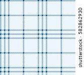 plaid seamless pattern. vector... | Shutterstock .eps vector #582862930