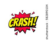 crash comic text speech bubble... | Shutterstock .eps vector #582890104