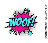 woof comic text speech bubble... | Shutterstock .eps vector #582890119