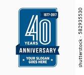 40 years anniversary design... | Shutterstock .eps vector #582935530