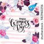 happy women's day. handwritten... | Shutterstock .eps vector #582960256
