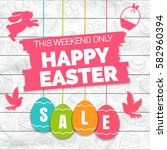 happy easter sale offer  banner ... | Shutterstock .eps vector #582960394