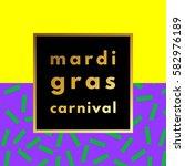 mardi gras carnival retro... | Shutterstock .eps vector #582976189