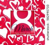 8 march international women's...   Shutterstock .eps vector #582990733