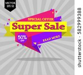 super sale banner. sale and... | Shutterstock .eps vector #582999388