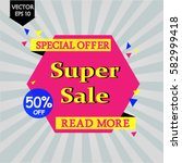 super sale banner. sale and... | Shutterstock .eps vector #582999418