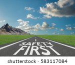 Safety First Concept With...