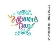 women's day hand lettering... | Shutterstock .eps vector #583180138