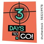 3 days to go   flat style... | Shutterstock .eps vector #583219978