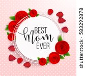 happy mother's day layout... | Shutterstock .eps vector #583292878