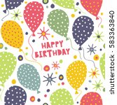 happy birthday. seamless bright ... | Shutterstock .eps vector #583363840