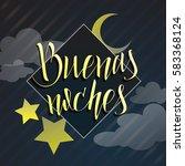 buenos noches illustration.  | Shutterstock .eps vector #583368124