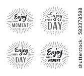 slogan enjoy every moment.... | Shutterstock .eps vector #583378588