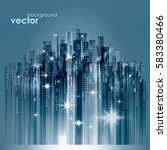 night city skyline  vector...   Shutterstock .eps vector #583380466