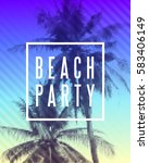 tropical beach party poster... | Shutterstock .eps vector #583406149