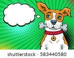 funny pop art dog with big... | Shutterstock .eps vector #583440580
