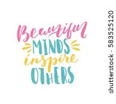beautiful minds inspire others. ... | Shutterstock .eps vector #583525120
