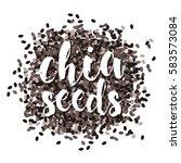 chia seeds. vector image.... | Shutterstock .eps vector #583573084