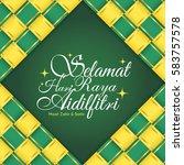 selamat hari raya aidilfitri... | Shutterstock .eps vector #583757578