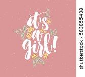 it's a girl  hand written... | Shutterstock .eps vector #583855438