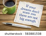 if your dreams don't scare ... | Shutterstock . vector #583881538