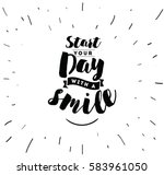 start your day with a smile.... | Shutterstock .eps vector #583961050
