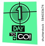1 day to go   flat style vector ... | Shutterstock .eps vector #584033674