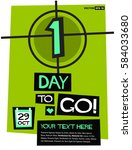 1 day to go   flat style vector ... | Shutterstock .eps vector #584033680