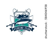 fishing emblem or fisher club... | Shutterstock .eps vector #584046958