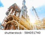 petrochemical oil refinery ... | Shutterstock . vector #584051740