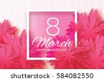 pink paper cut flower. 8 march. ... | Shutterstock .eps vector #584082550