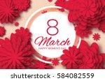 red paper cut flower. 8 march.... | Shutterstock .eps vector #584082559