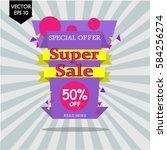 super sale paper banner. 50 ... | Shutterstock .eps vector #584256274