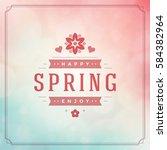 spring vector typographic... | Shutterstock .eps vector #584382964
