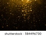 abstract gold bokeh with black... | Shutterstock . vector #584496730