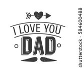 isolated happy fathers day... | Shutterstock .eps vector #584600488