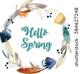 hello spring. boho wreath with... | Shutterstock .eps vector #584627248